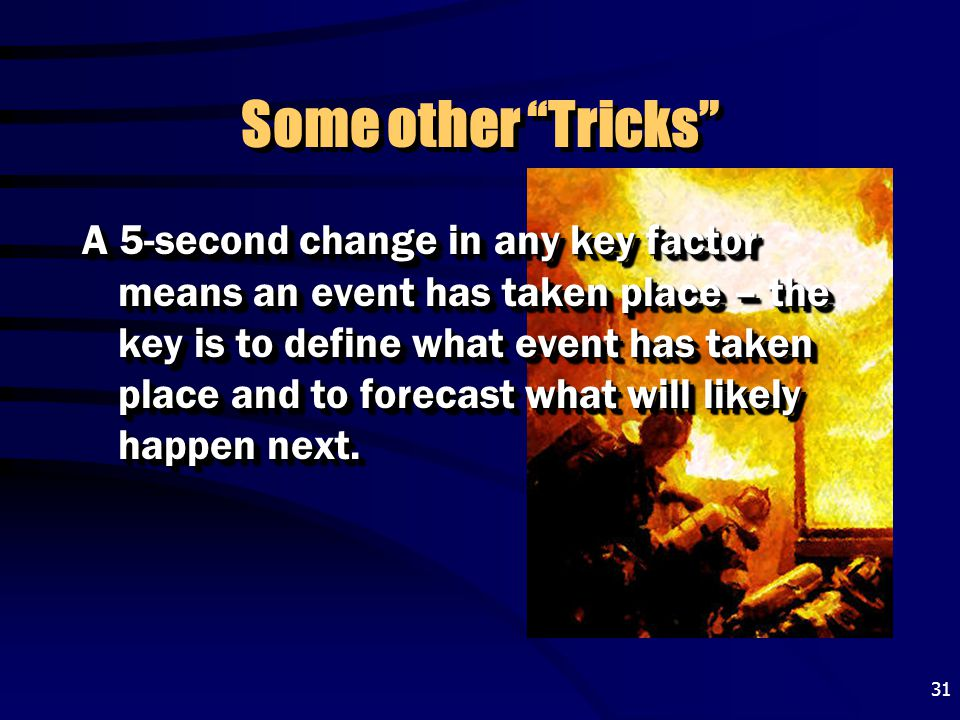 """31 Some other """"Tricks"""" A 5-second change in any key factor means an event has taken place – the key is to define what event has taken place and to for"""