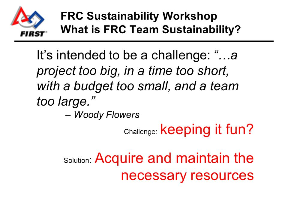 FRC Sustainability Workshop What is the key to Volunteerism.