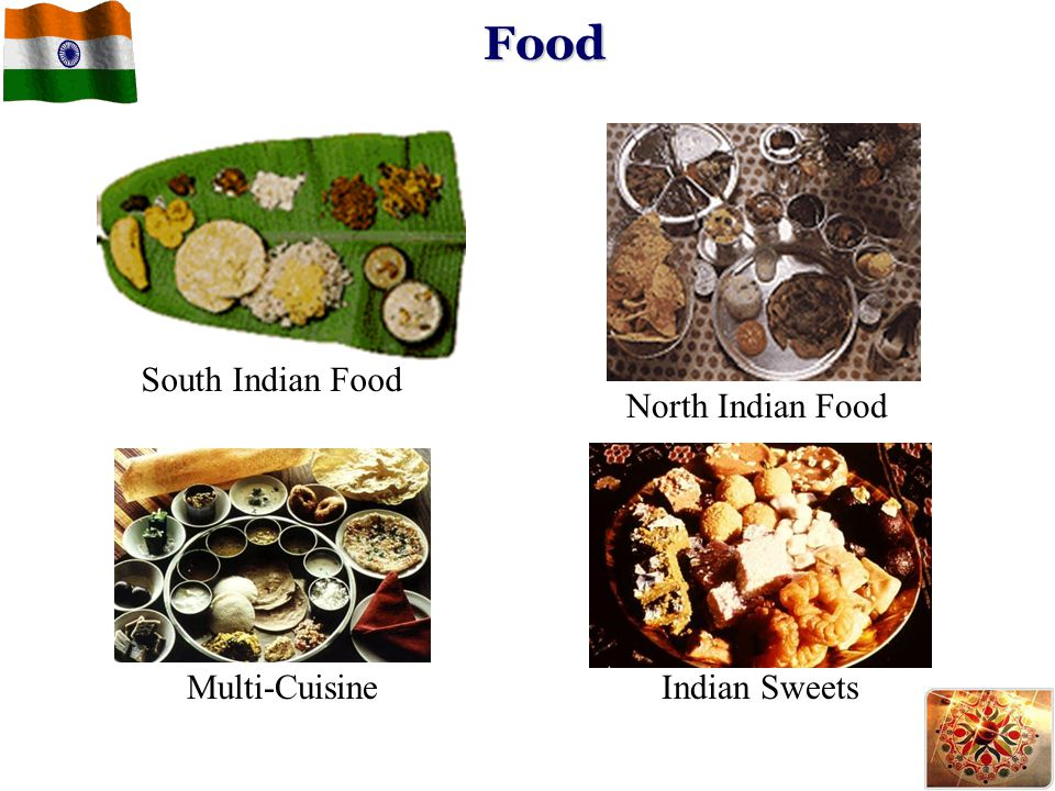 Food South Indian Food North Indian Food Multi-CuisineIndian Sweets