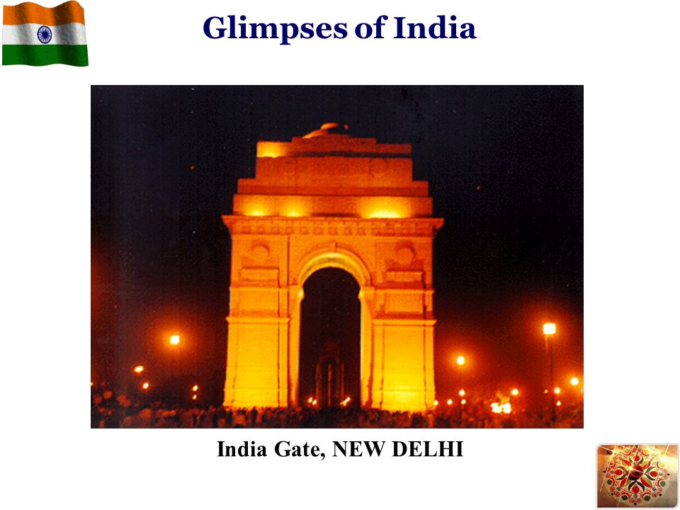 India Gate, NEW DELHI Glimpses of India