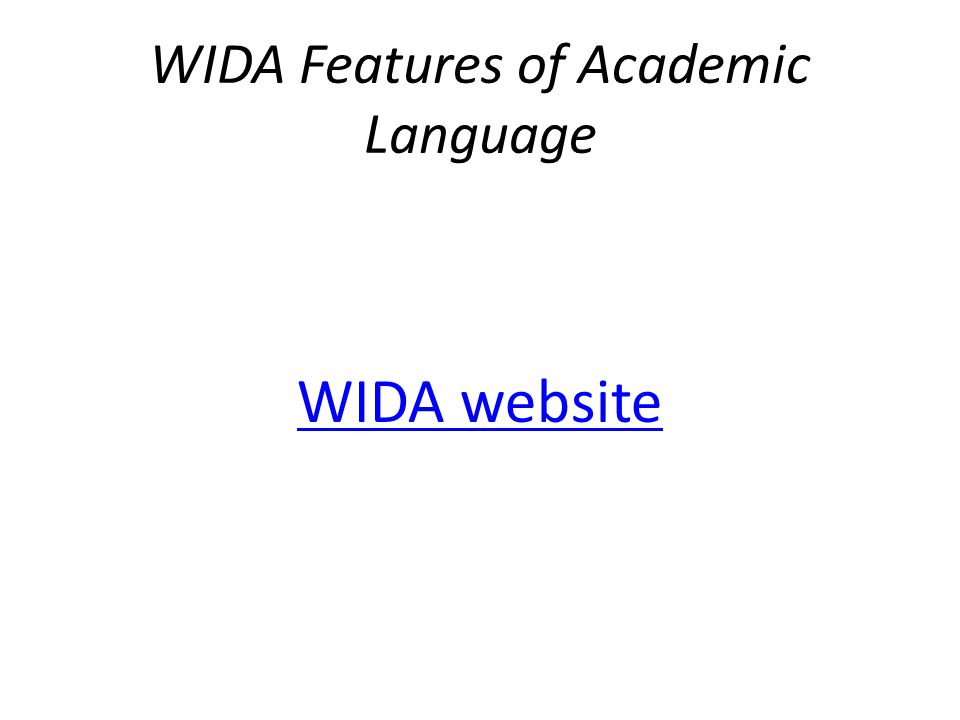 WIDA Features of Academic Language WIDA website