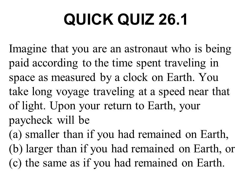 QUICK QUIZ 26.1 ANSWER (b).