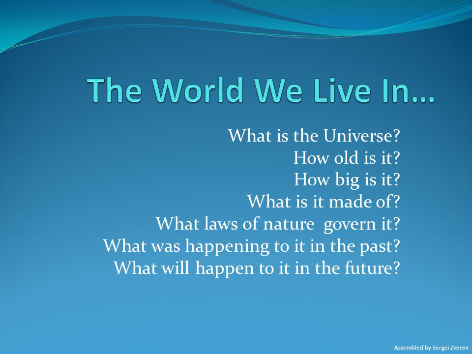What is the Universe.