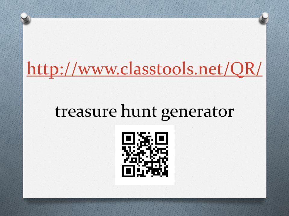 http://www.classtools.net/QR/ http://www.classtools.net/QR/ treasure hunt generator