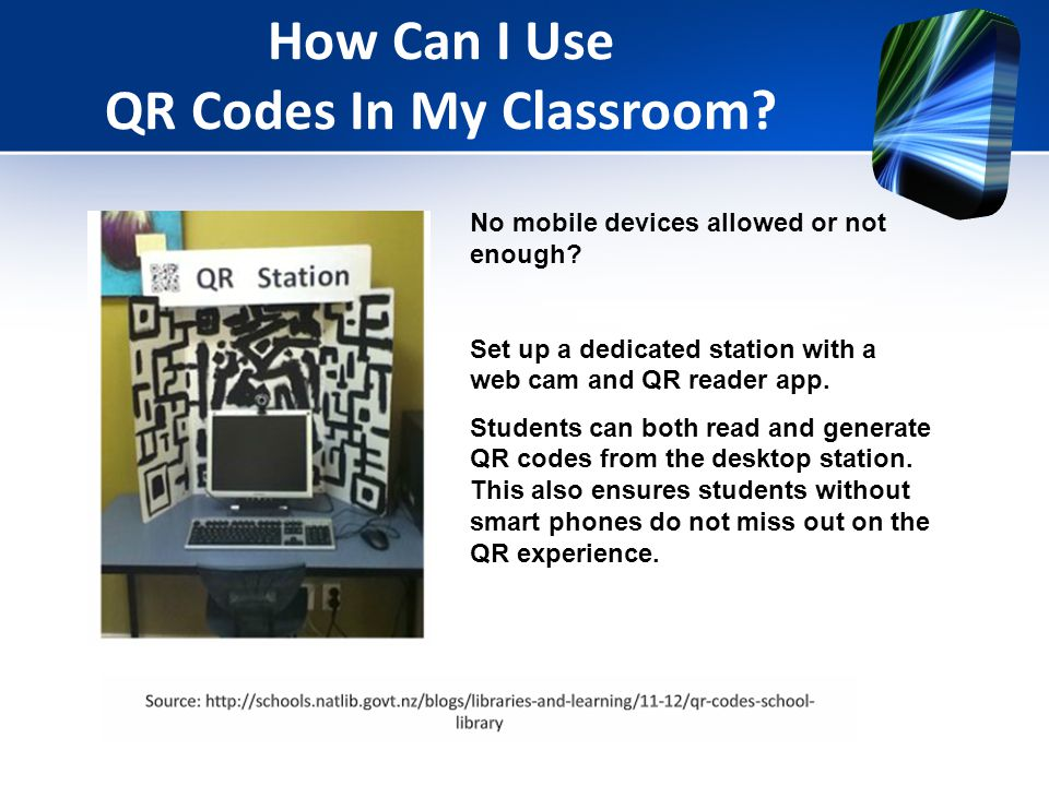 How Can I Use QR Codes In My Classroom. No mobile devices allowed or not enough.
