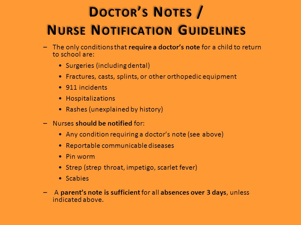 DOCTOR'S NOTES/NURSE NOTIFICATION GUIDELINES DENTAL EMERGENCIES REPORTABLE COMMUNICABLE DISEASES EXCLUSION GUIDELINES DOCTOR'S NOTES/NURSE NOTIFICATION GUIDELINES DENTAL EMERGENCIES REPORTABLE COMMUNICABLE DISEASES EXCLUSION GUIDELINES  If Dangerous or Harmful Items (examples – guns, knives, syringes) are found in the classroom: –Keep children safe –Leave item where it was found –Notify School Police –Notify Principal and Education Coordinator –Make sure that a Serious Incident Report is completed