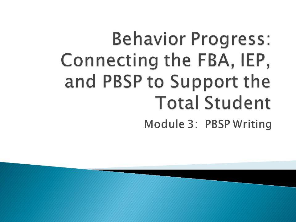 Module 3: PBSP Writing