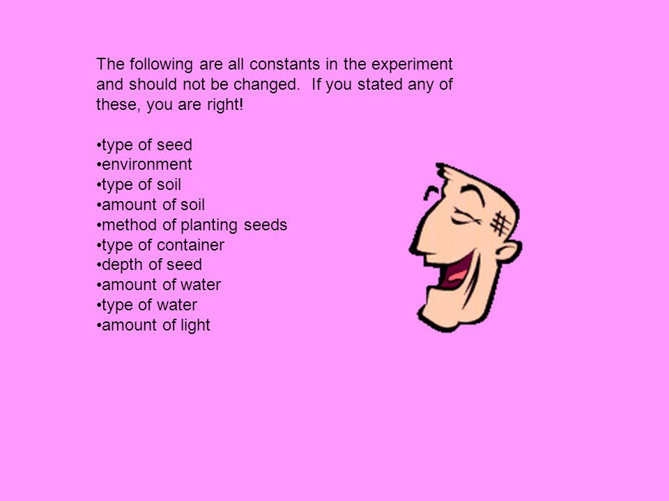 The following are all constants in the experiment and should not be changed.
