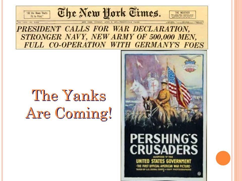 The Yanks Are Coming! The Yanks Are Coming!