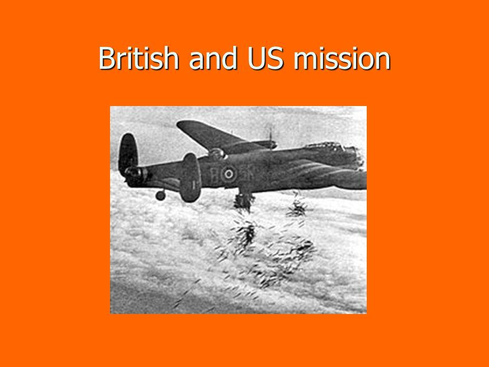 British and US mission