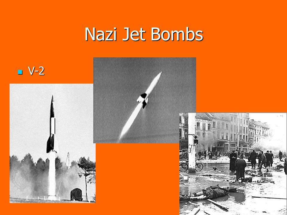 Nazi Jet Bombs V-2 V-2