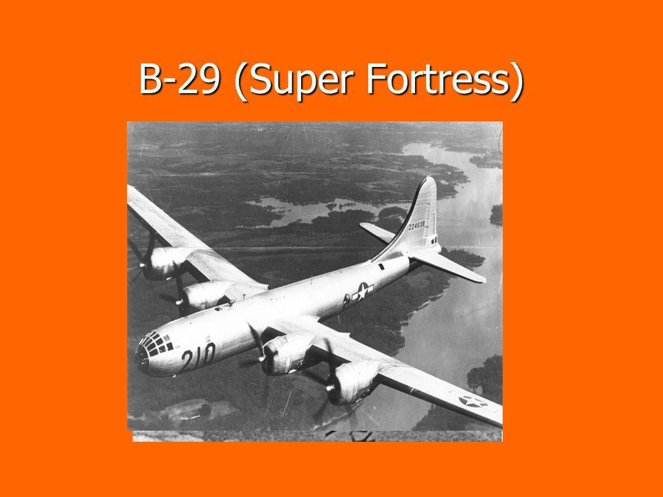 B-29 (Super Fortress)