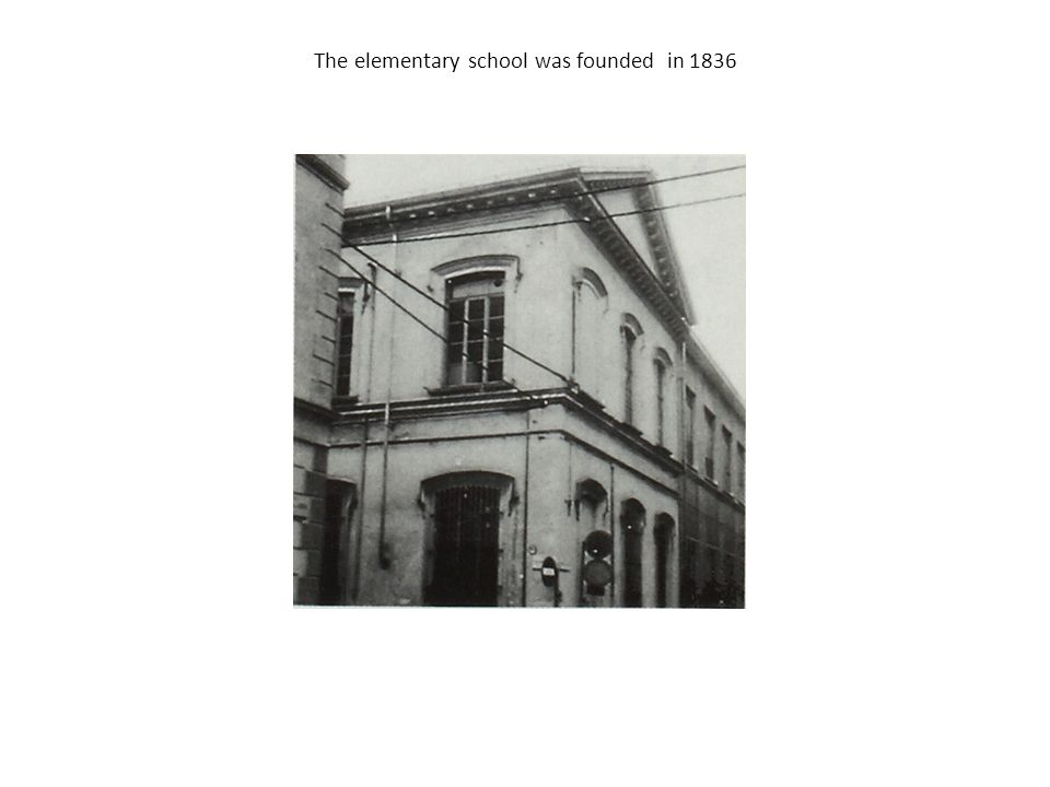 The elementary school was founded in 1836