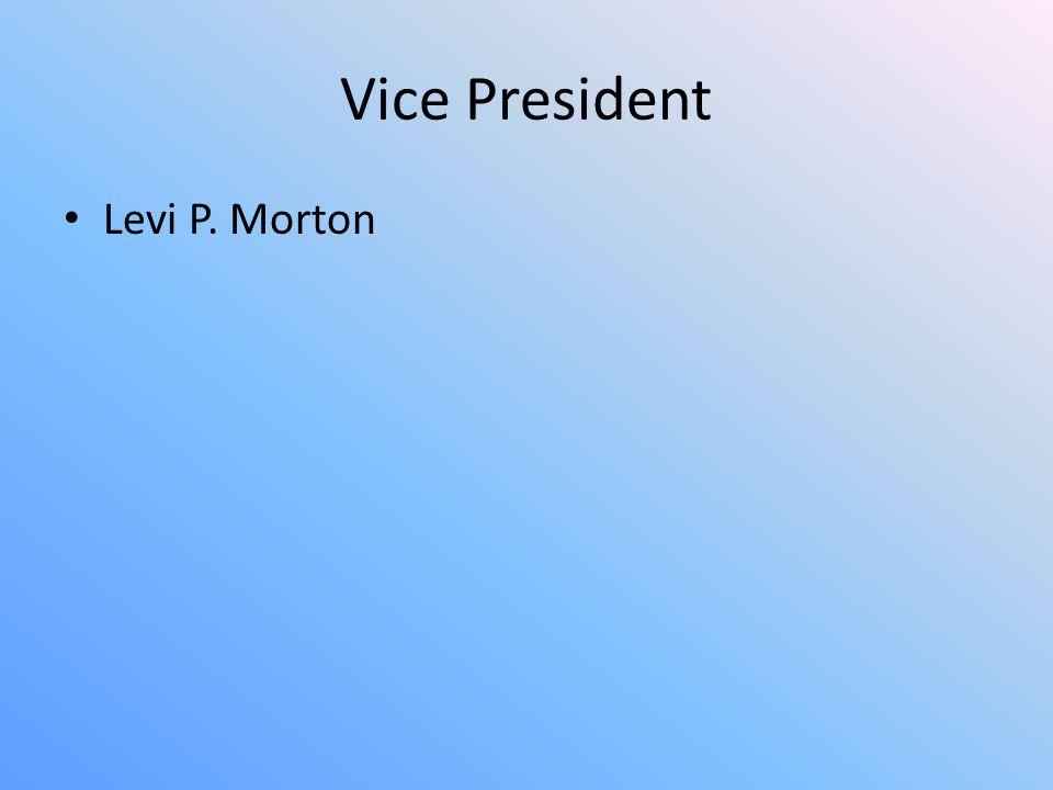 Vice President Levi P. Morton