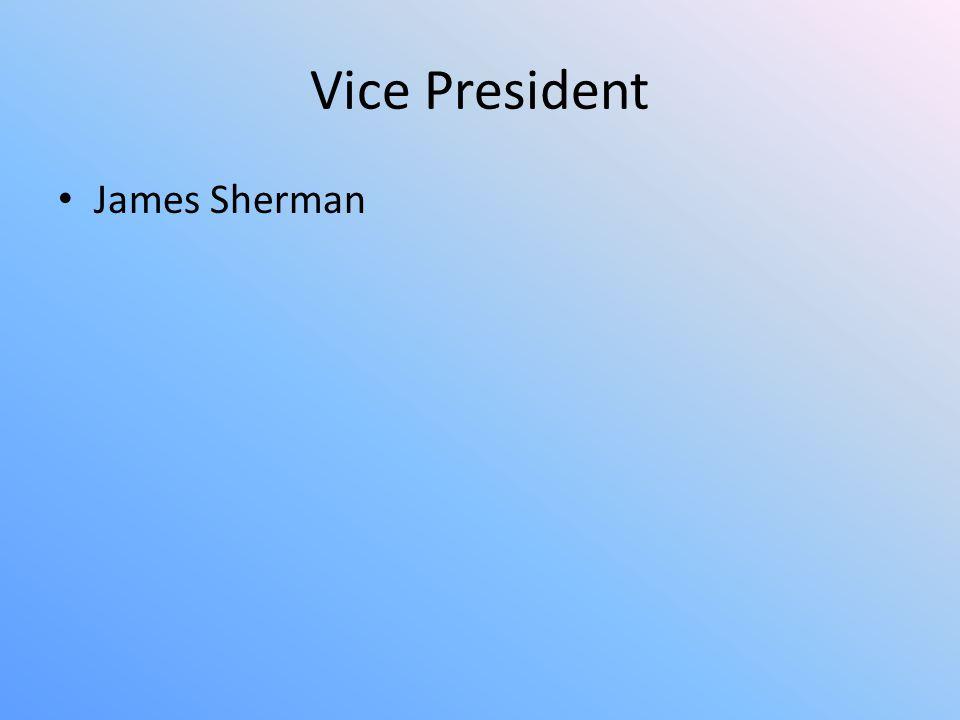 Vice President James Sherman