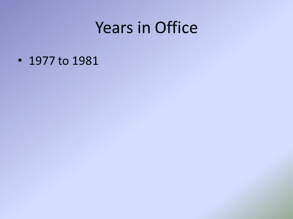 Years in Office 1977 to 1981