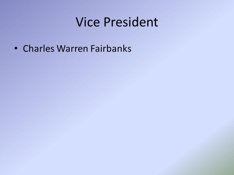 Vice President Charles Warren Fairbanks