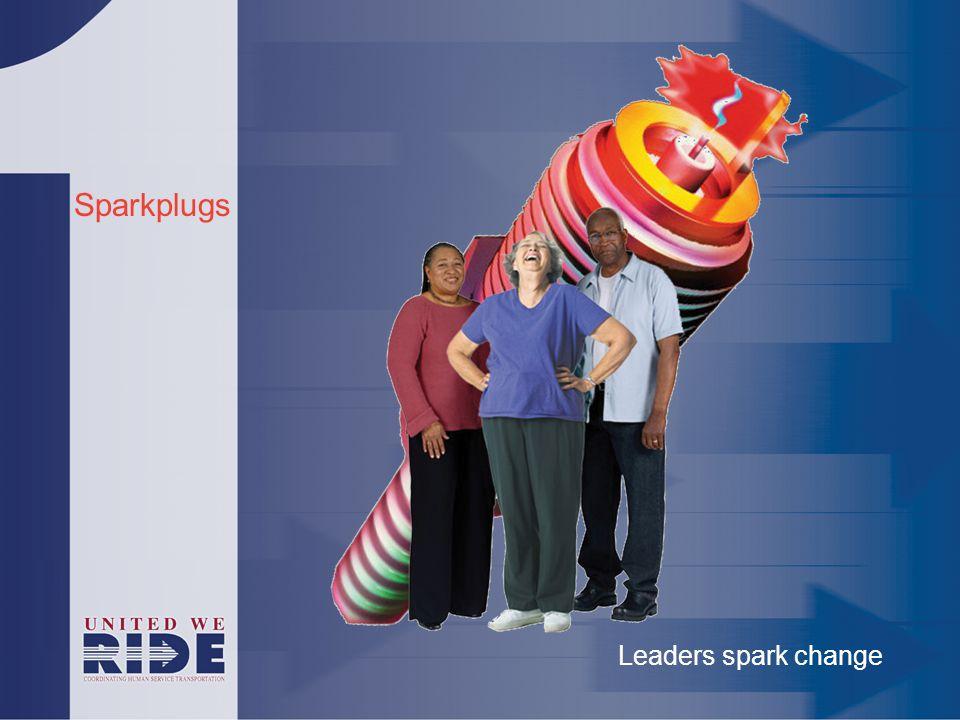 Sparkplugs Leaders spark change
