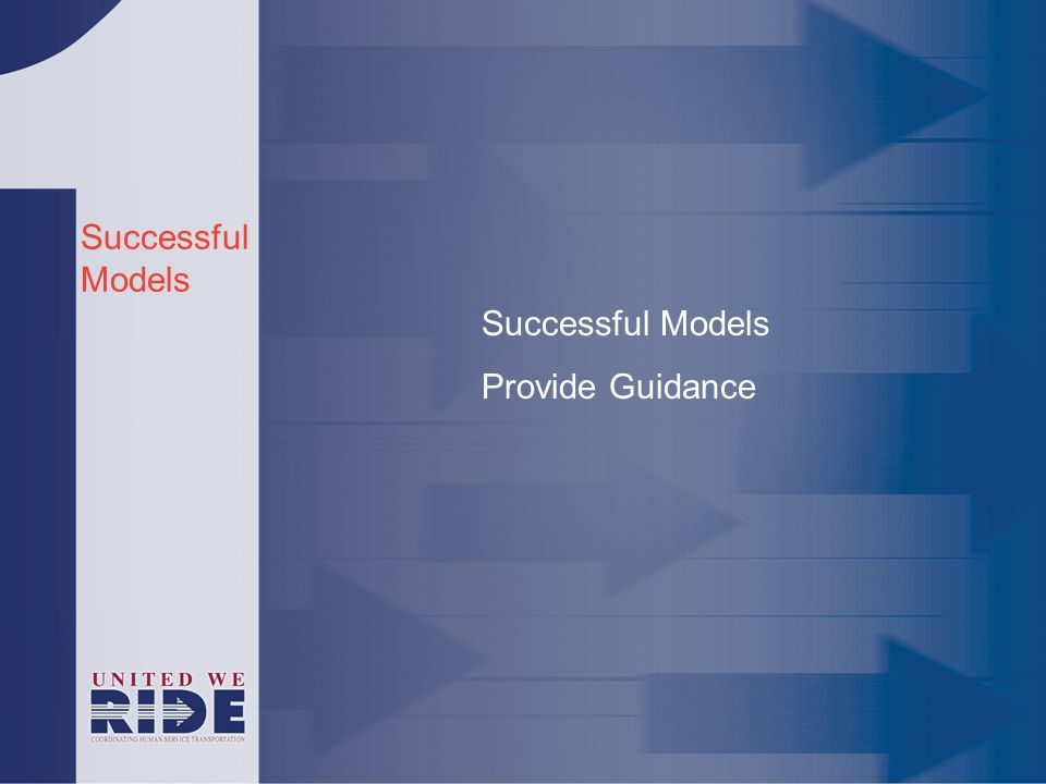 Successful Models Provide Guidance