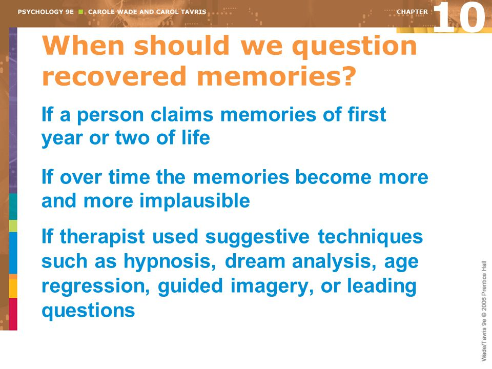 When should we question recovered memories.