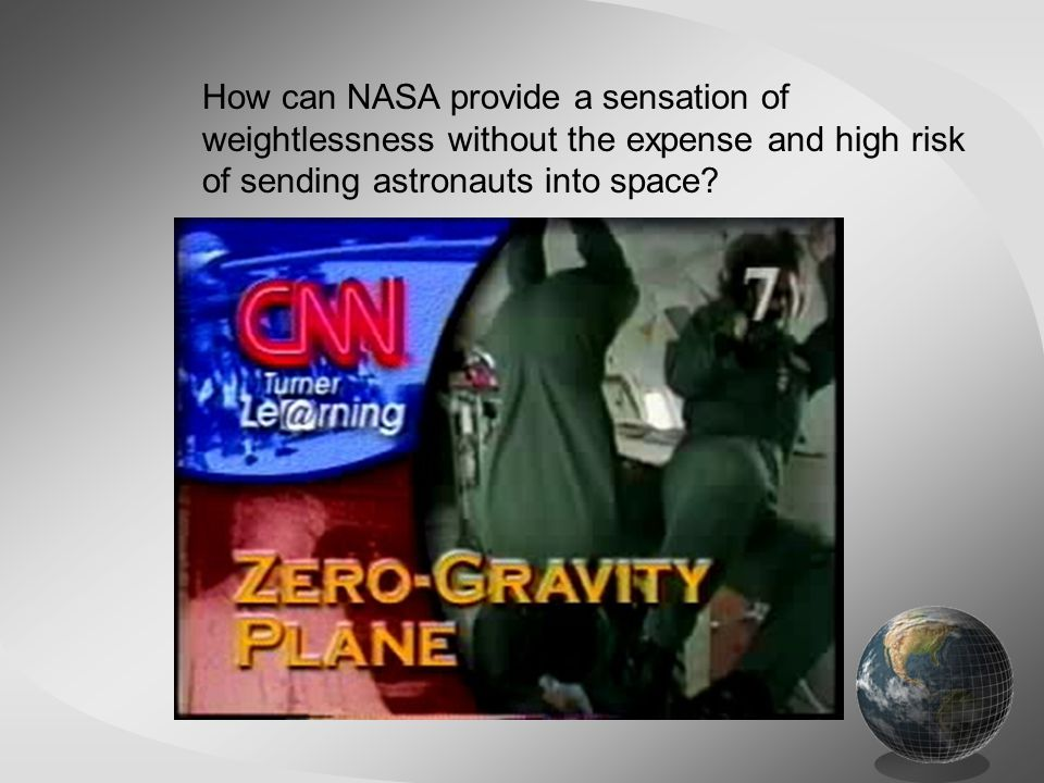 How can NASA provide a sensation of weightlessness without the expense and high risk of sending astronauts into space