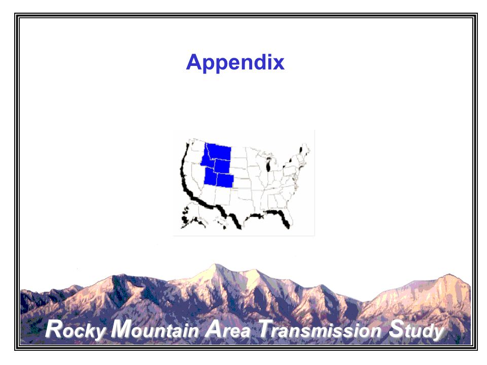 Rocky Mountain Area Transmission Study Appendix