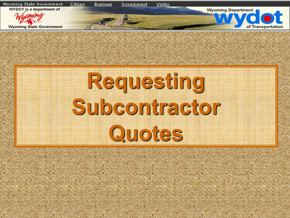 Requesting Subcontractor Quotes