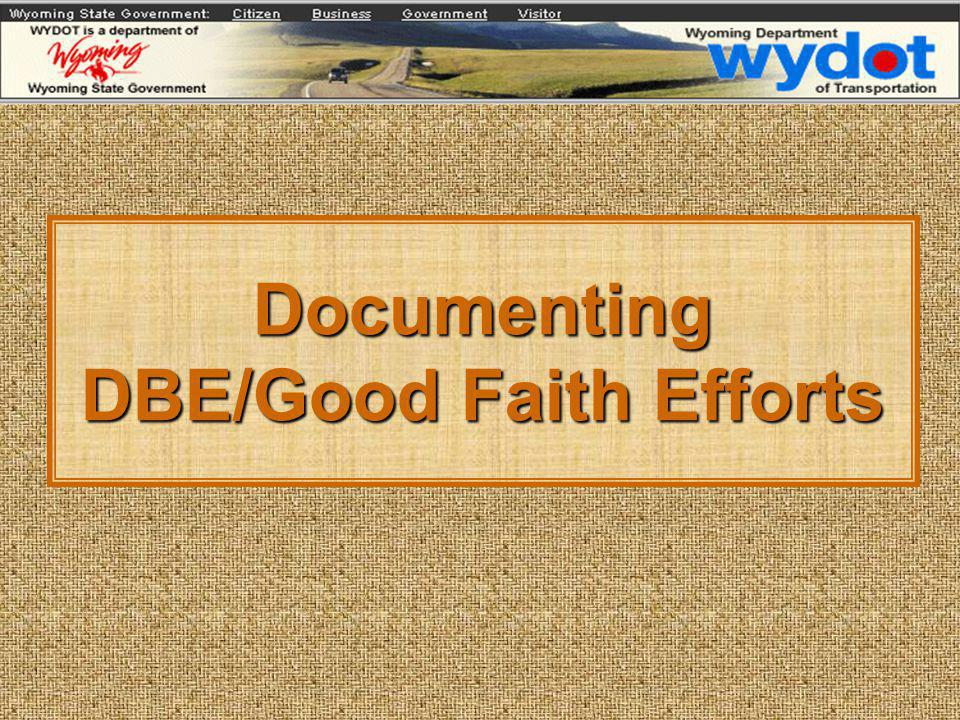 Documenting DBE/Good Faith Efforts