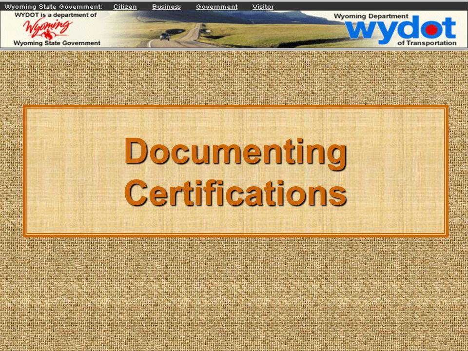 Documenting Certifications