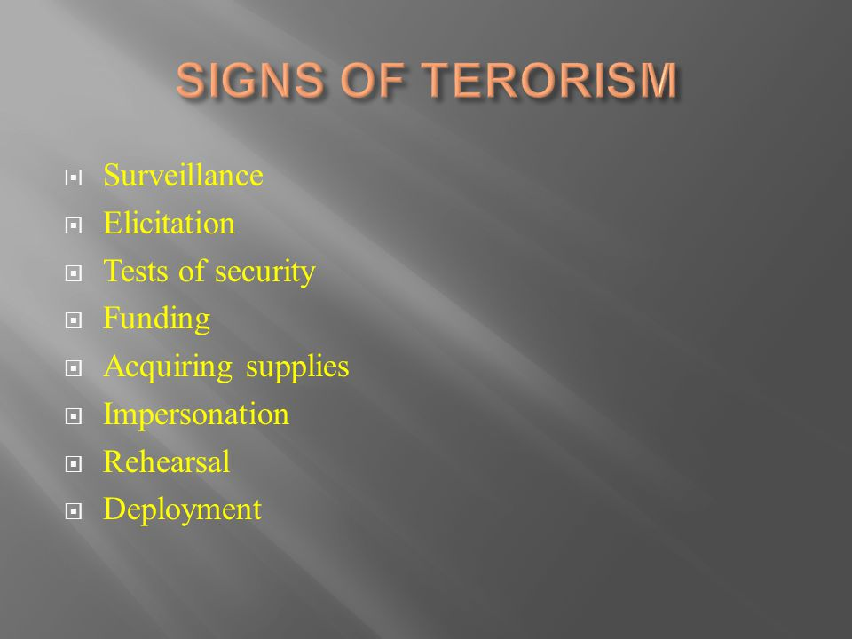  Surveillance  Elicitation  Tests of security  Funding  Acquiring supplies  Impersonation  Rehearsal  Deployment