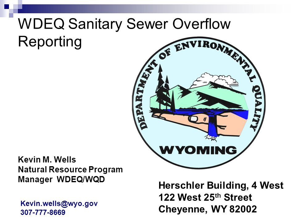 WDEQ Sanitary Sewer Overflow Reporting Kevin M.