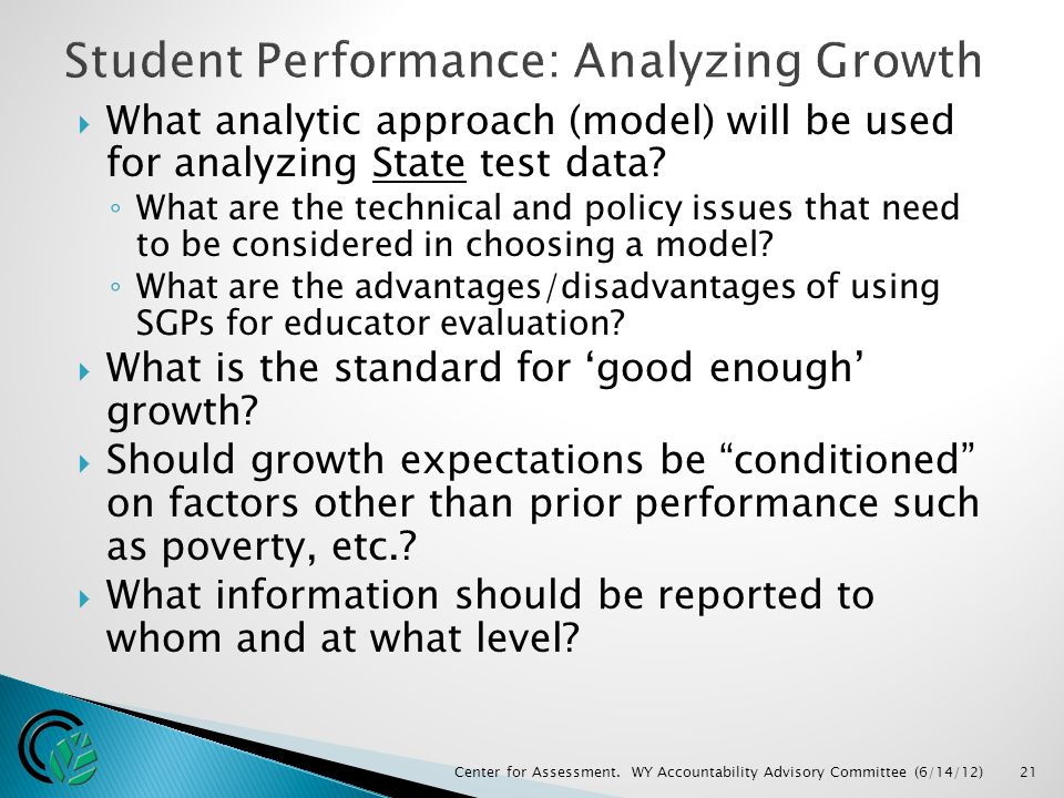  What analytic approach (model) will be used for analyzing State test data.