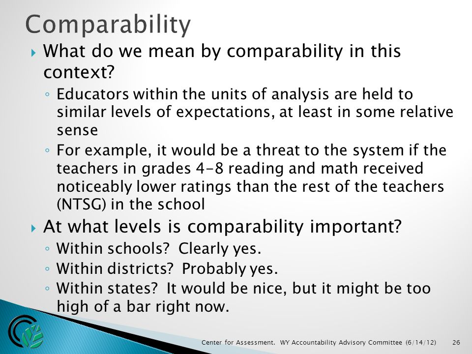  What do we mean by comparability in this context.