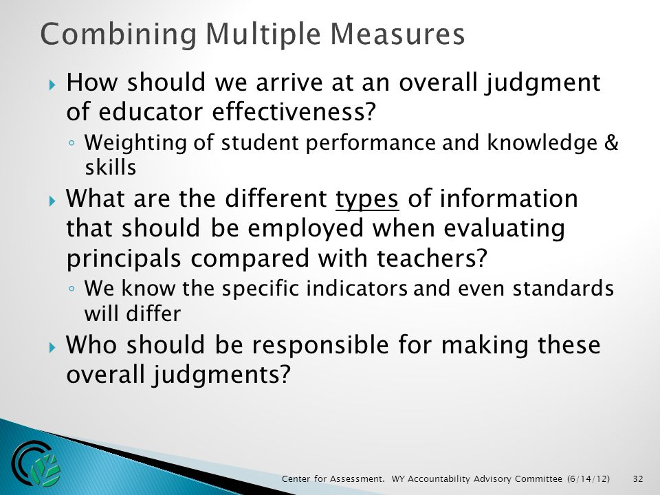  How should we arrive at an overall judgment of educator effectiveness.