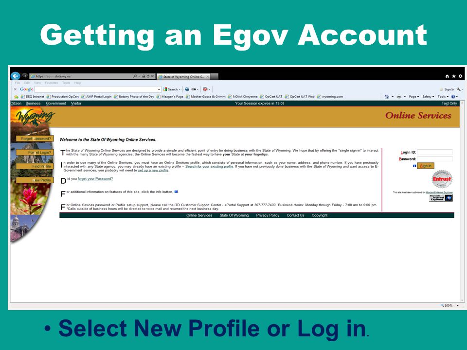 Getting an Egov Account Select New Profile or Log in.