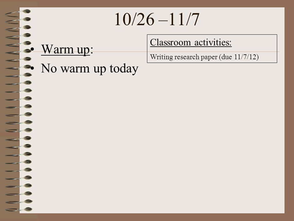 Biology 9/18/12 Warm up: Today's activities: Warm up Pass back papers/ Grade print outs Review of old test Work time on Project (due Today) If you get done early…there is an EC assignment due Friday and/or you can work on the next regular assignment due Thursday.