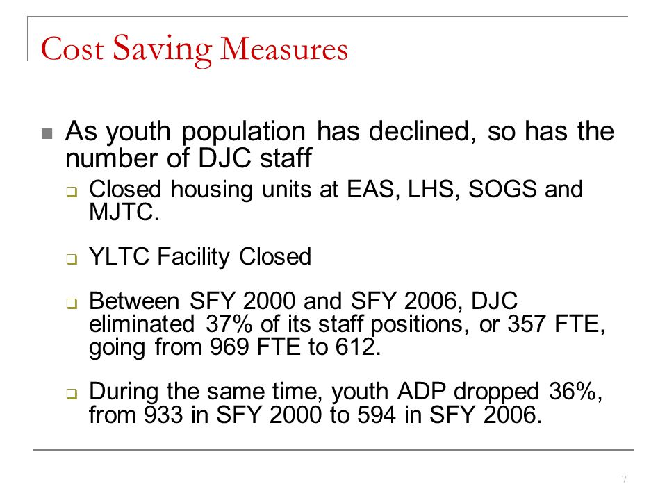 18 Juvenile Corrections Funding DJC Rate Study (March 2007) DJC's operating budget is primarily Program Revenue Counties receive funding through Youth Aids for delinquency-related services DOC charges counties Youth Aids allocations for juvenile correctional services Remaining Youth Aids can be used for local services