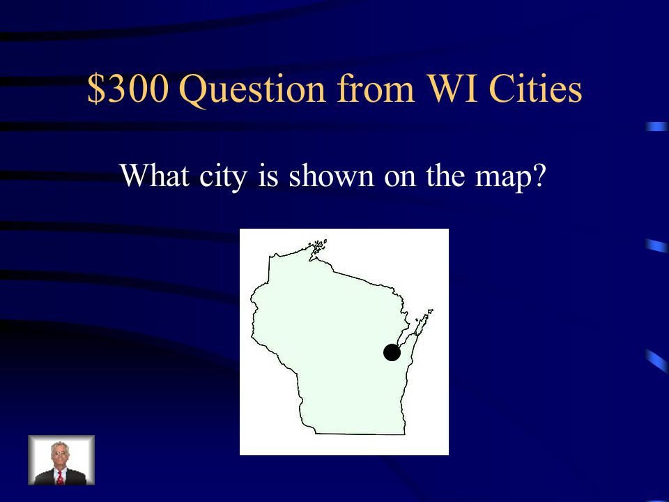 $200 Answer from WI Cities Eau Claire