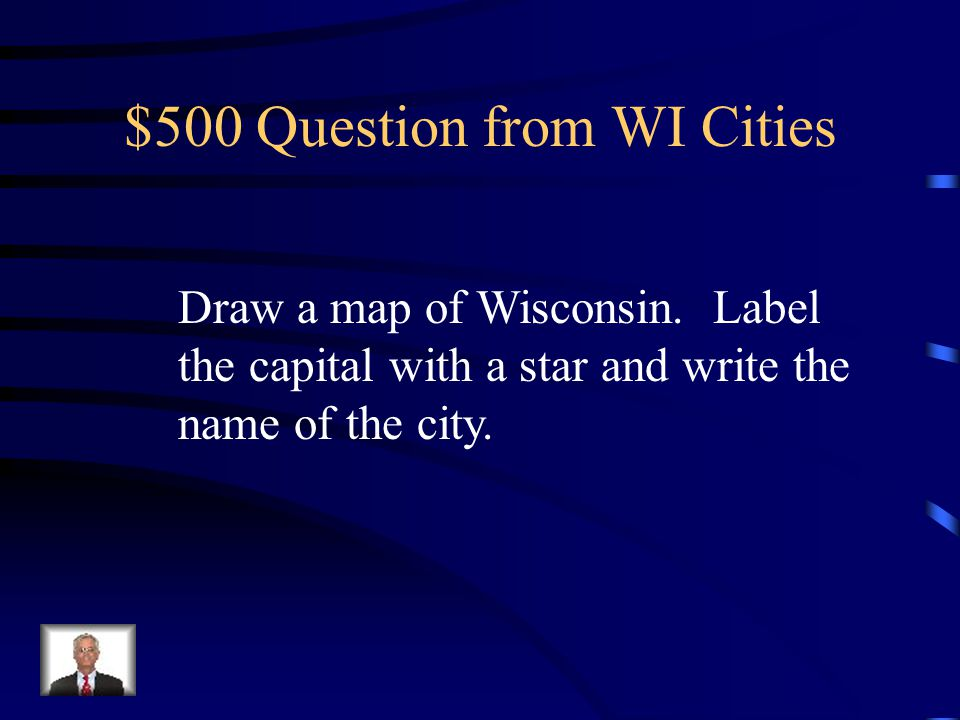 $400 Answer from WI Cities La Crosse
