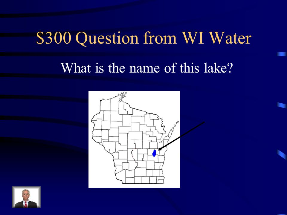 $200 Answer from WI Water Lake Superior and Lake Michigan