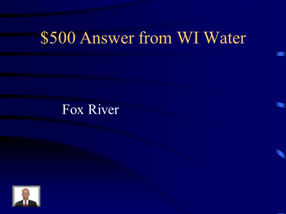 $500 Question from WI Water Name the river below.