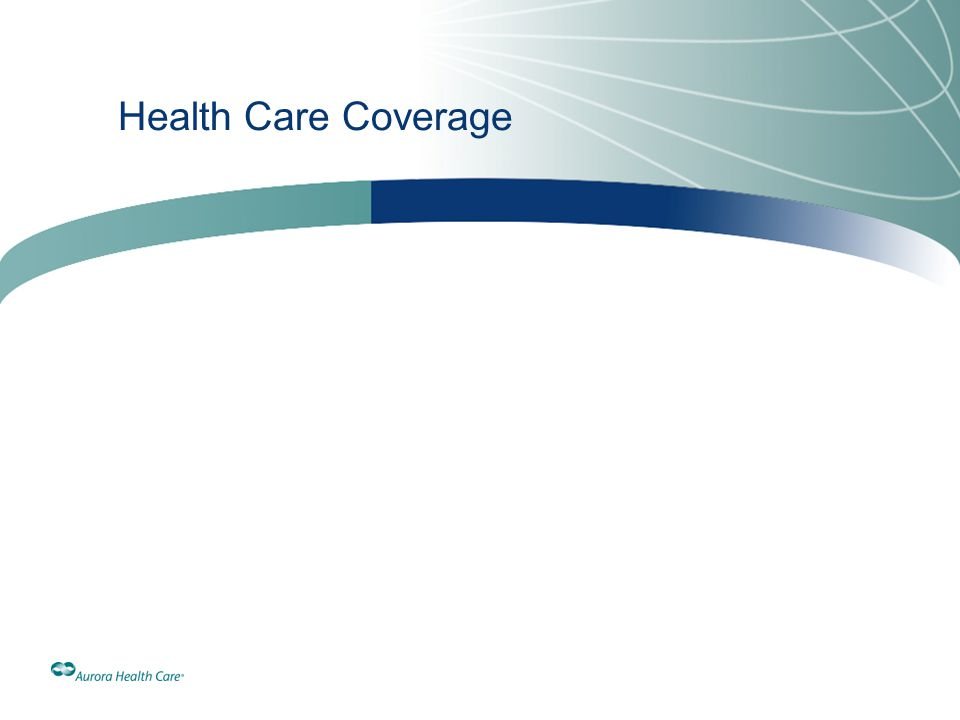 Health Care Coverage