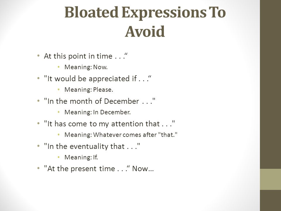 "Bloated Expressions To Avoid At this point in time..."" Meaning: Now."