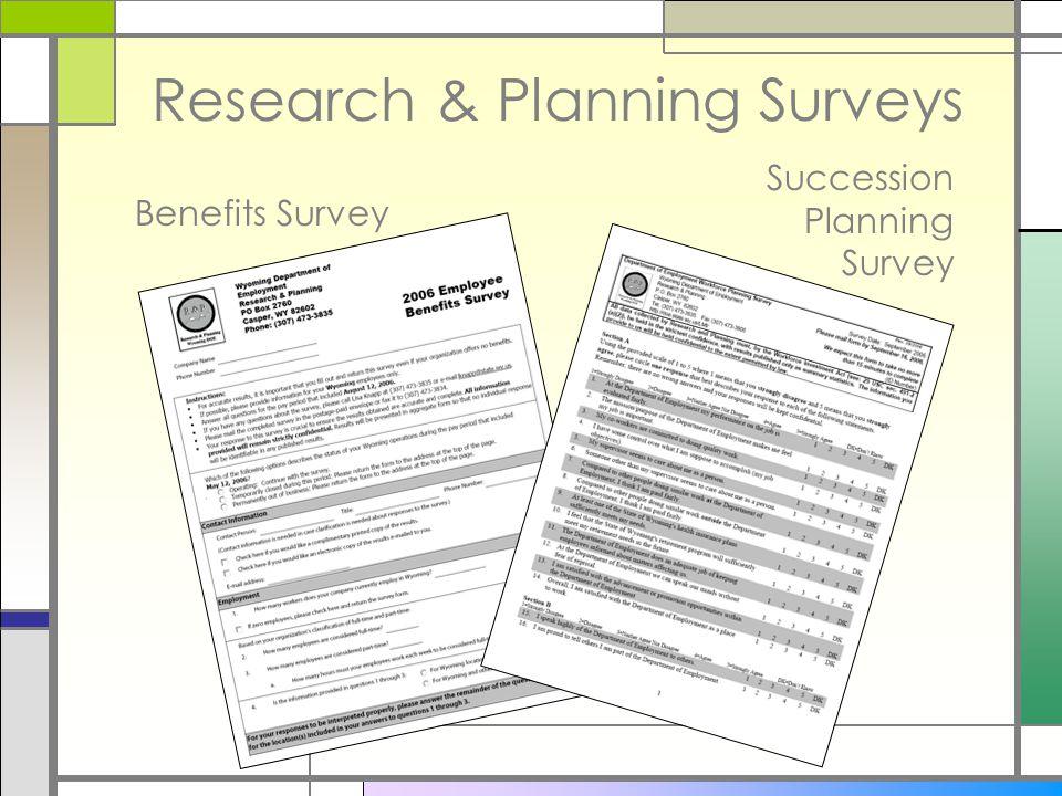 Research & Planning Surveys Benefits Survey Succession Planning Survey