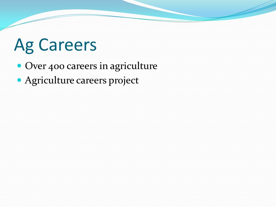Ag Careers Over 400 careers in agriculture Agriculture careers project