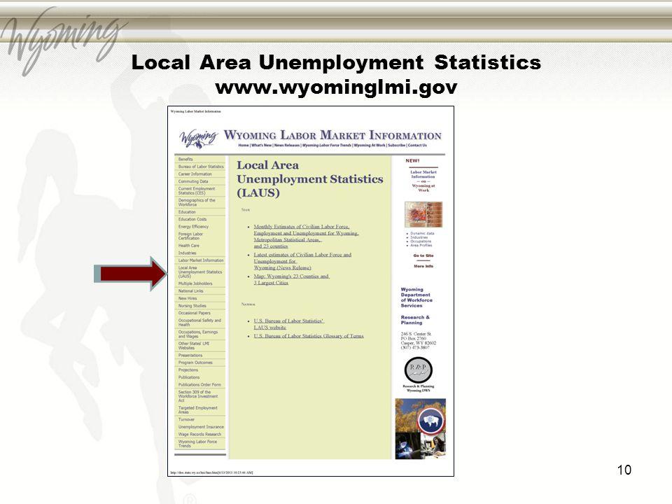Local Area Unemployment Statistics www.wyominglmi.gov 10