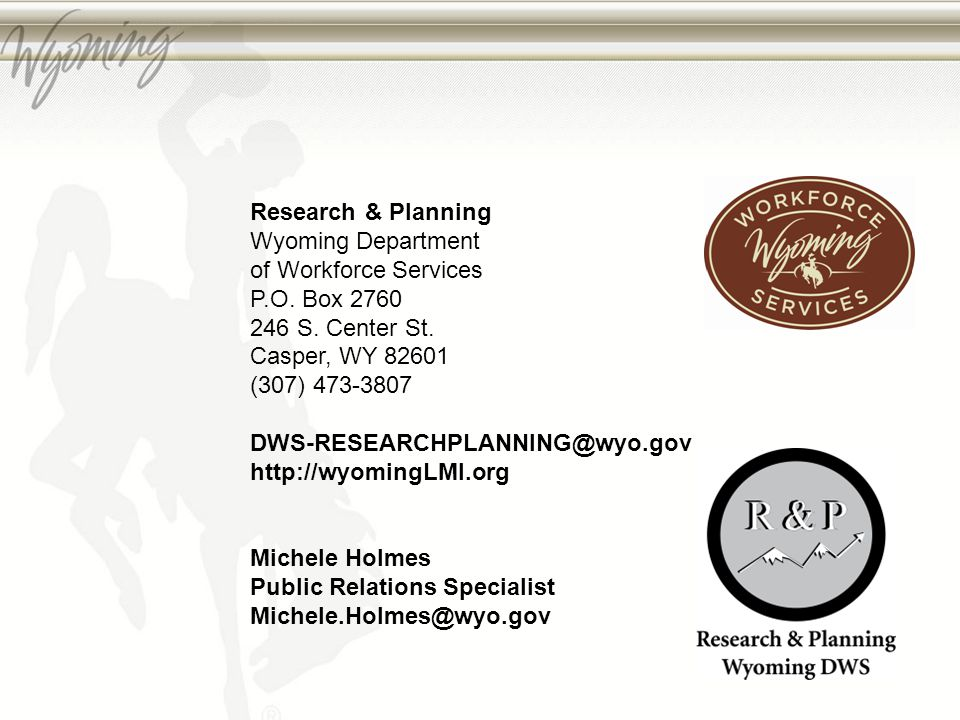 Research & Planning Wyoming Department of Workforce Services P.O.