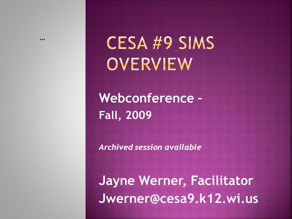  Materials from the meeting are downloadable from the Handouts icon on the top task bar  SIMS Overview  Webconference Powerpoint  LSA Training Details  Questions can be posted using the Q&A tab: (or unmute phone and ask directly)  Please click on the Q&A tab on top title bar  Type in question and select Ask  Click on background to return to the presentation