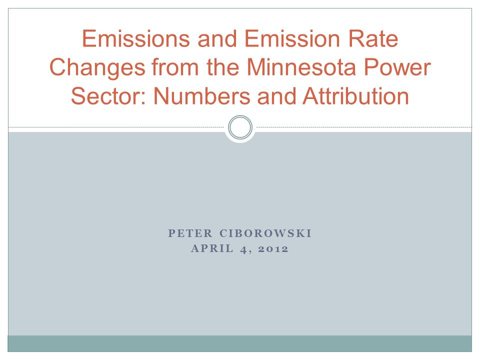 Assigned Questions Emissions and emission rates from the Minnesota electric power sector have declined substantially, 2000-2010  How much of that can be attributed to the installation of control equipment and facility retrofits/changeouts.