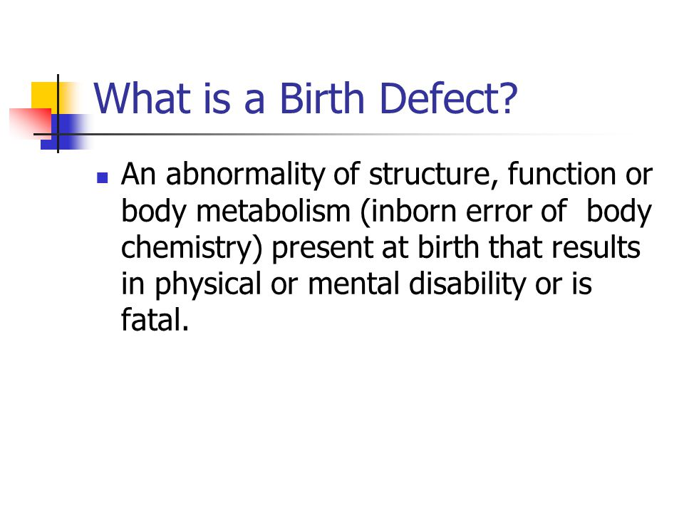 What causes birth defects.Both genetic and environmental factors can cause birth defect.